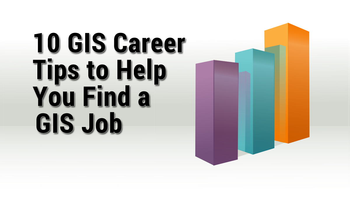 10 gis career tips to help find a gis job gis geography - Best Careers For Women Per Skill Sets Advantages
