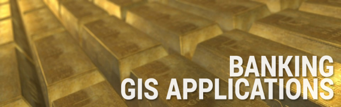 Banking GIS Applications