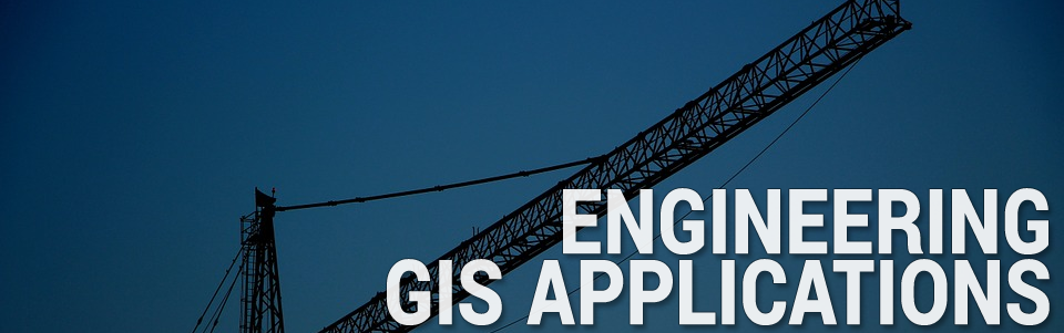 Engineering GIS Applications