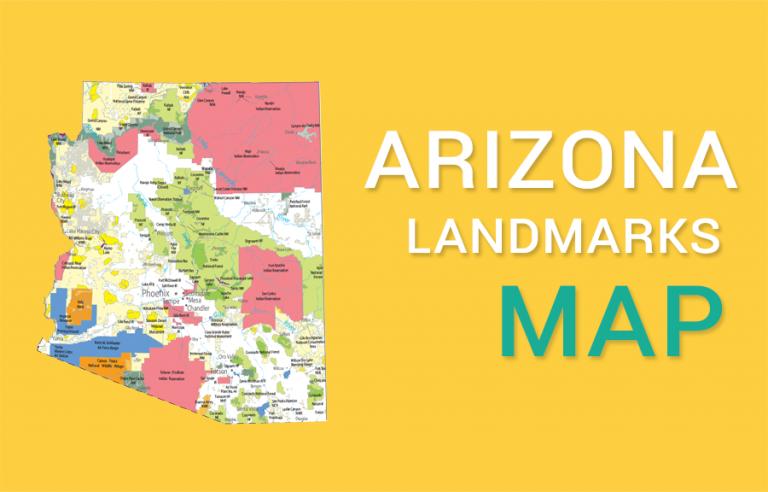 Arizona State Map – Places and Landmarks