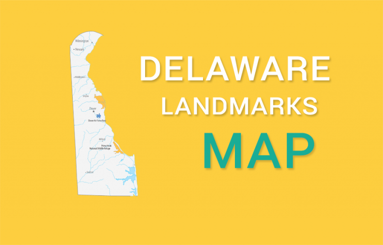 Delaware State Map – Places and Landmarks