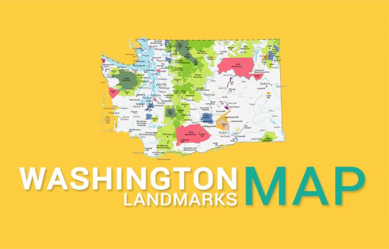 Washington State Map – Places and Landmarks