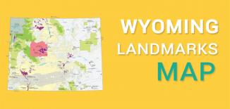 Wyoming Landmarks Map Feature