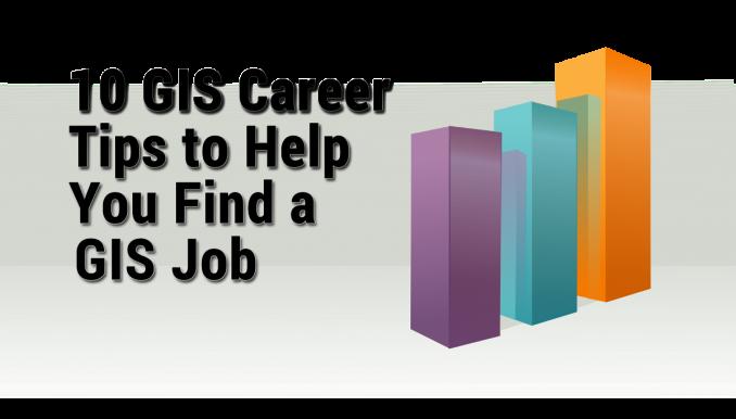 GIS Career Tips