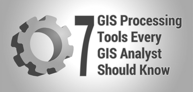 7 Geoprocessing Tools Every GIS Analyst Should Know - GIS