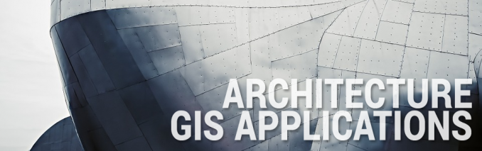 Architecture GIS Applications