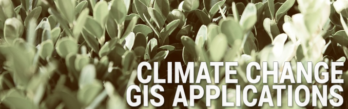 Climate Change GIS Applications
