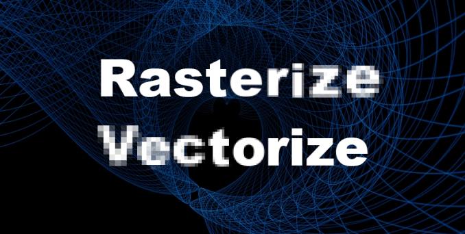 rasterization vectorization