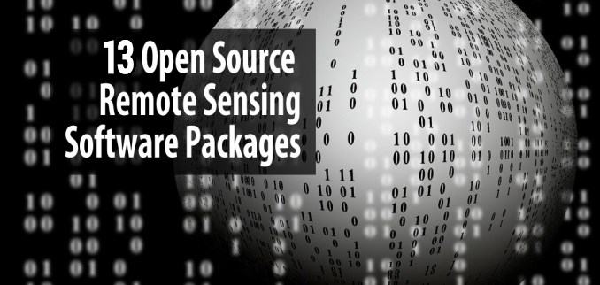 13 Open Source Remote Sensing Software Packages (2019) - GIS
