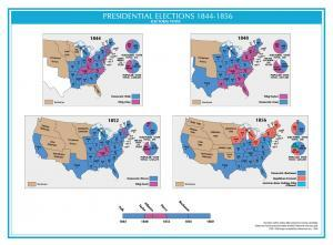 United States Presidential Elections 1844-1856
