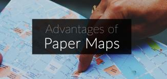 Paper Maps Advantages